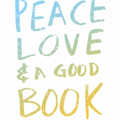 Peace Love and a Good Book